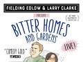 Bitter Homes and Gardens LIVE!