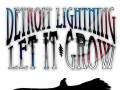 Detroit Lightning and Let It Grow