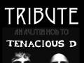 Tenacious D Tribute hosted by The Watters