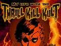My Life With The Thrill Kill Kult * Somno Profundante * DJ K.Oss