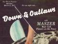 Down & Outlaws, Maszer (members of Reignwolf), Bear Call, Flowers on The Fence