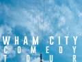 Wham City Comedy