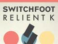 Switchfoot * Relient K