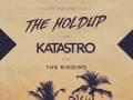 The Holdup * Katastro * The Riddims * Pocket Full Of Dub Soundsystem
