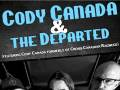 "Cody Canada and the Departed (Featuring Cody Canada formerly of ""Cross Canadian Ragweed"")"