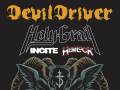 DevilDriver * Holy Grail * Incite * Hemlock