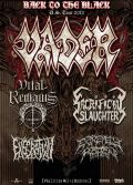 Vader- Vital Remains- Sacrifical Slaughter- Excration- Extremely Rotten-