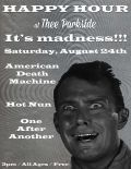 American Death Machine, Hot Nun, One After Another