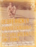 Geoff Rickly (of Thursday), Vinnie Caruana (of I Am The Avalanche / The Movielife), Picture Atlantic, Owl Paws
