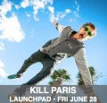 Kill Paris | #stereofridays