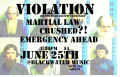 Violation, Martial Law, Crushed?!, Emergency Ahead!