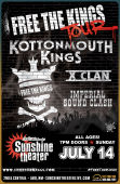 Kottonmouth Kings * X Clan * Imperial Sound Clash