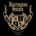 Harrington Saints, Crashed Out, City Of Vain, Troublemaker, Let It Burn