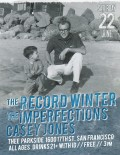 The Record Winter, The Imperfections, Casey Jones