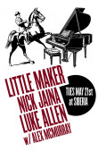 Little Maker | Nick Jaina | Luke Allen With Alex Mcmurray