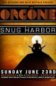 Orgone W/ Snug Harbor