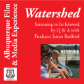 Watershed - Exploring A New Water Ethic For The New West (2012)