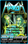 Havok * Nuclear Reign * The Conjuring * Genocide