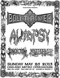 Bolt Thrower! Autopsy! Benediction! Noothgrush!
