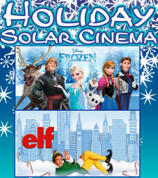 Holiday Solar Cinema!