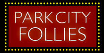 The Park City Follies