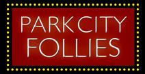 The Park City Follies presents