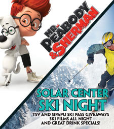 "Solar Cinema presents ""Mr.Peabody and Sherman"" and Solar Ski Night"
