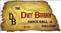 The Dirty Bourbon, Dance Hall & Saloon