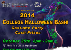 Royal Empire Ent. Presents the 2014 College Halloween Bash and Costume Party