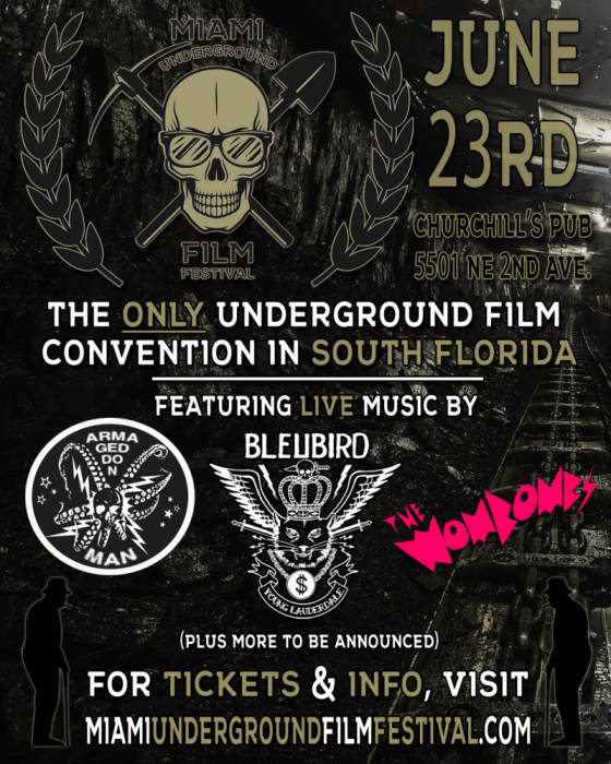 THE M.U.F.F. - MIAMI UNDERGROUND FILM FESTIVAL - now accepting submissions
