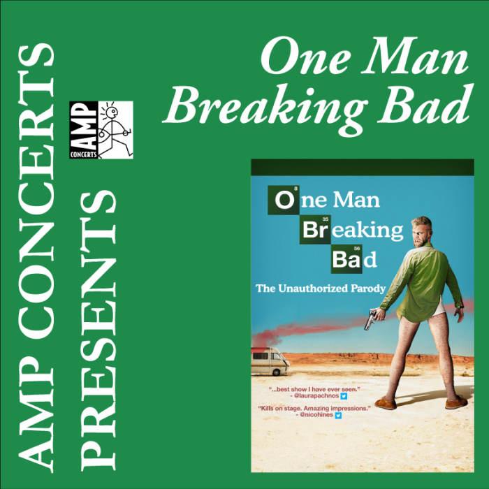 One Man Breaking Bad