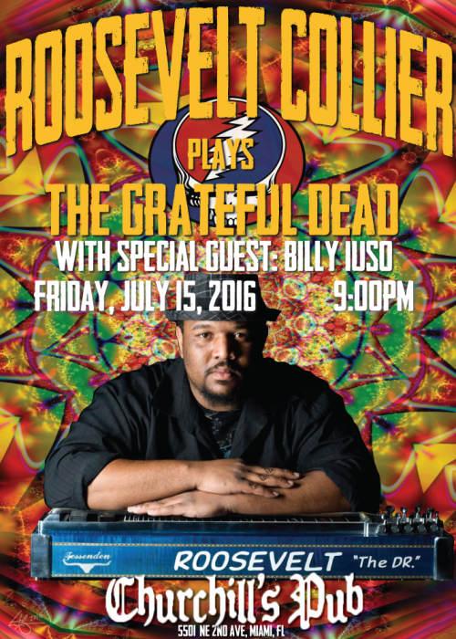 Roosevelt Collier Plays The Grateful Dead - Miami, Fl.