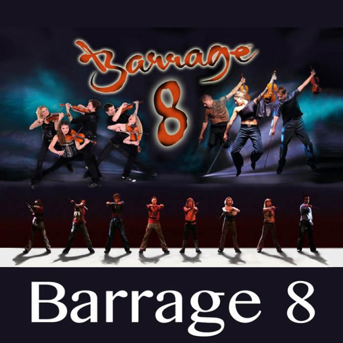 Barrage 8