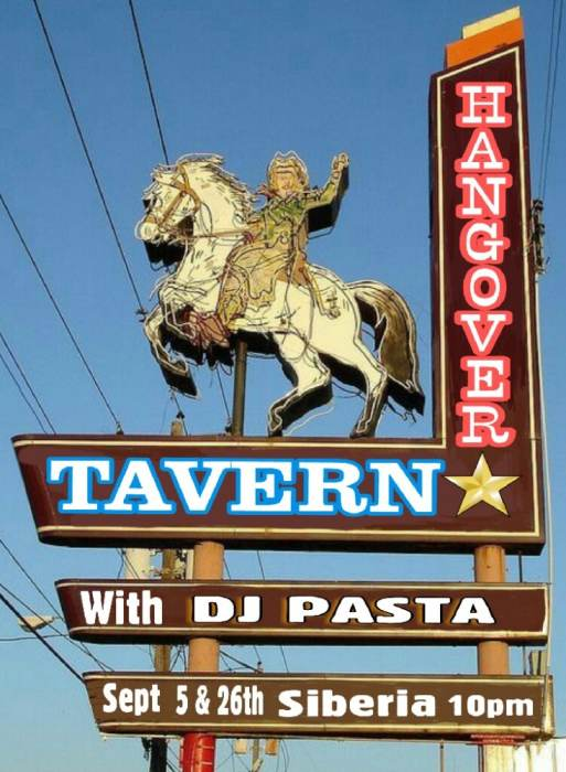 Hangover Tavern: (DJ Pasta Spins Country: No Cover!!)