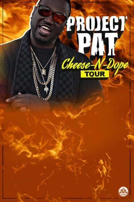 Project Pat Cheese-N-Dope tour