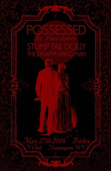 Possessed by Paul James / Stump Tail Dolly / The Disappearing Man