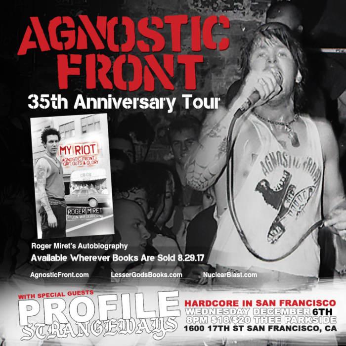 Agnostic Front (35 yr Anniversary Tour!), Profile, Strangeways, Firearm