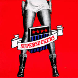 The SUPERSUCKERS | TBA