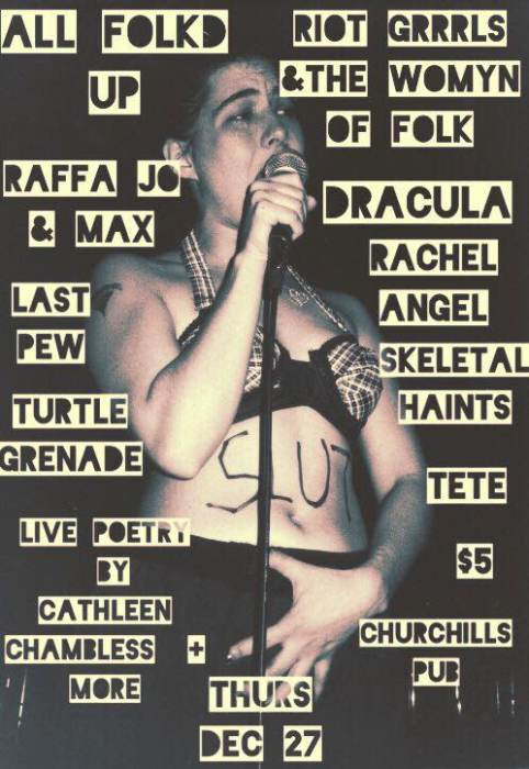 All Folkd Up presents Riot Grrrls & the Womyn of Folk with Raffa Jo & Max, Dracula, Rachel Angel, Last Pew, Turtle Grenade, Skeletal Hains, TETE, and live poetry from Cathleen Chambless.