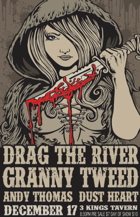 DRAG THE RIVER, GRANNY TWEED,  AND ANDY THOMAS