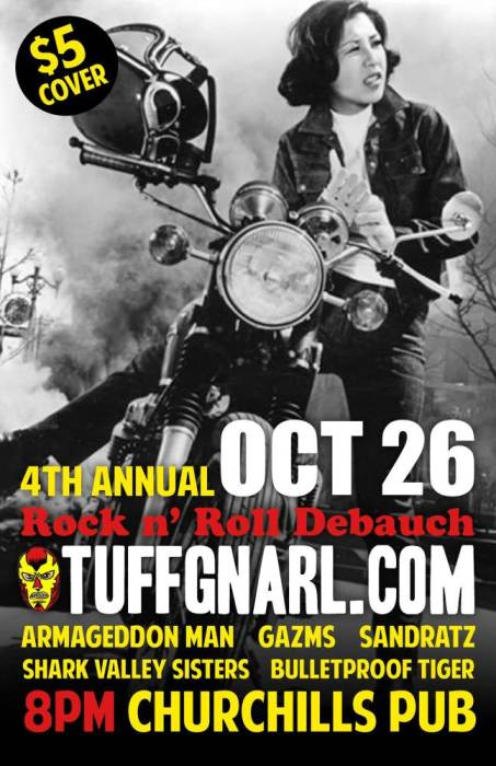 TuffGnarl.com 4th Anniversary with Armageddon Man, Gazms, Sandratz, Shark Valley Sisters, & Bulletproof Tiger