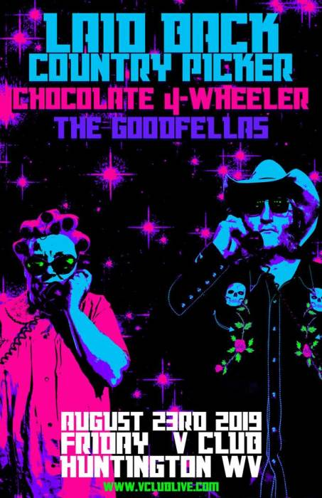 Laid Back Country Picker / Chocolate 4 - Wheeler / The Goodfellas