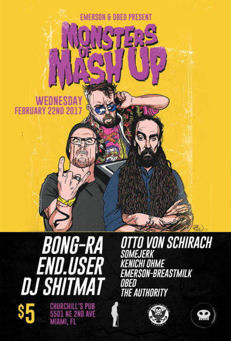 Monsters of Mashup Tour with Bong Ra, End.User, Shitmat, Otto Von Schirach, Kenichi OHME, EmersonBreastmilk, Obed, & The Authority
