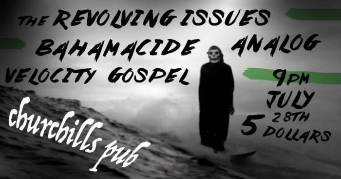 Bahamacide (Austin, TX), Revolving Issues, Analog, Velocity Gospel