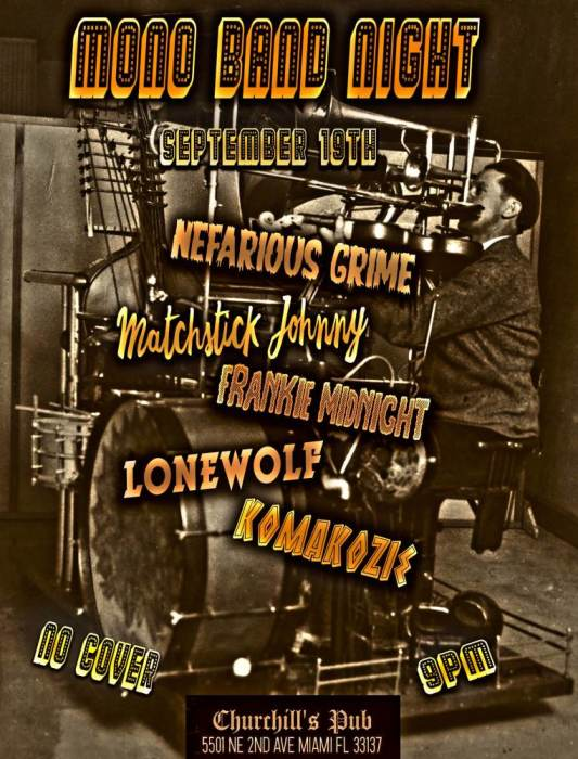 MONO BAND NIGHT - Frankie Midnight, Nefarious Grime, Komakozie, Matchstick Johnny, Lone Wolf