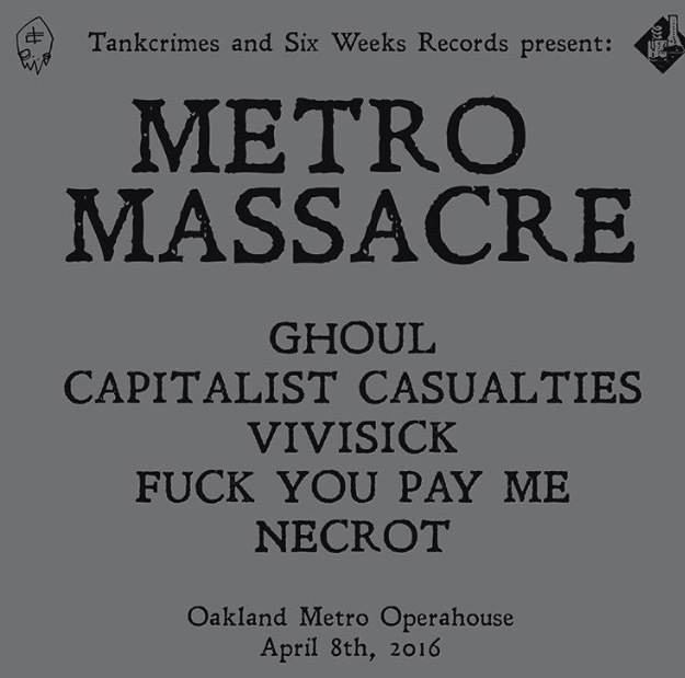 GHOUL -  CAPITALIST CASUALTIES -  VIVISICK -  FUCK YOU PAY ME - NECROT