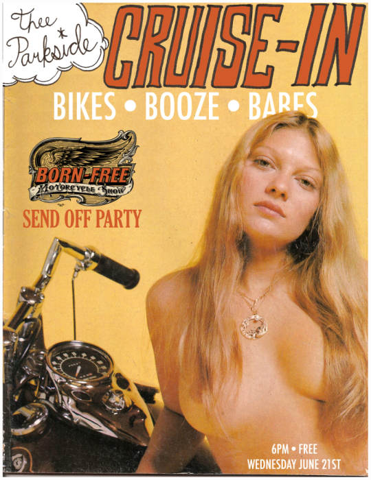 Cruise-In: Bikes, Bandes, Booze, Babes