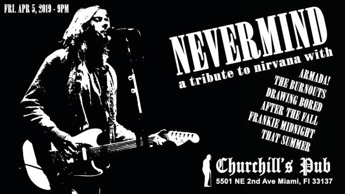 Nevermind: Nirvana tribute night with Armada!, The Burnouts, Drawing Bored, After The Fall, Frankie Midnight & That Summer