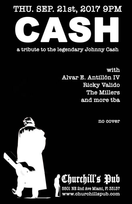 CASH - A Tribute to the legendary Johnny Cash with Ricky Valido, Alvar E. Antillón IV, The Millers, and more tba