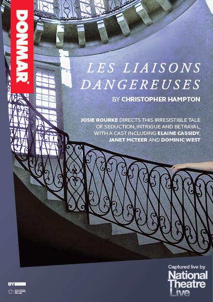LES LIAISONS DANGEREUSES (NATIONAL THEATRE LIVE)